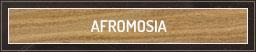AFROMOSIA